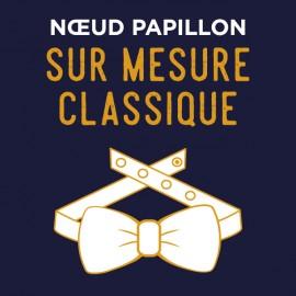 Noeud Papillon forme Classique - SUR MESURE
